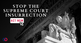 Stop the Supreme Court Insurrection